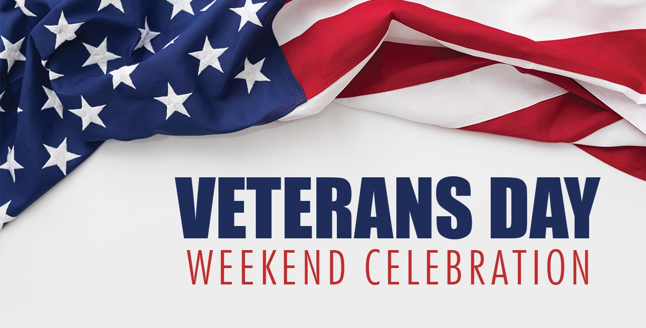 Veterans Day Weekend