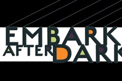 Embark After Dark