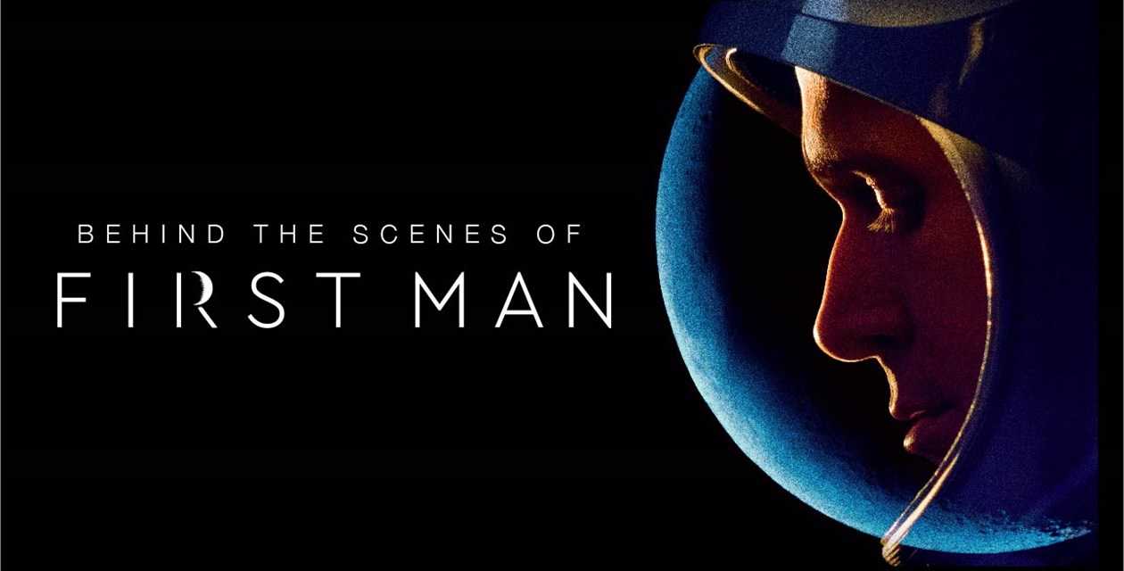 First Look - Behind the Scenes of First Man