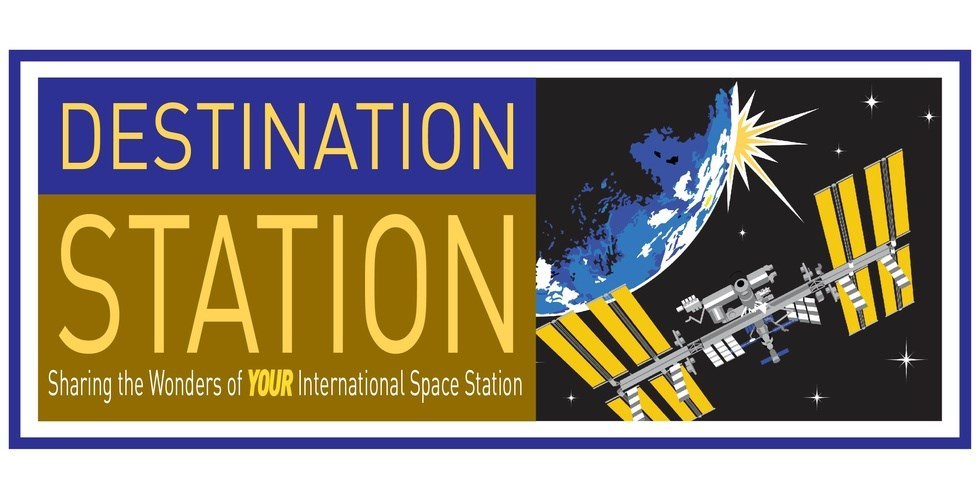 Destination Station: Sharing the Wonders of YOUR International Space Station